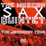 Moscow Sax Quintet jazz CDs and Downloads at Arkadia Jazz