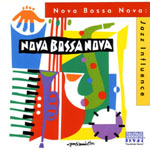 Nova Bossa Nova CDs and Downloads on Arkadia Jazz